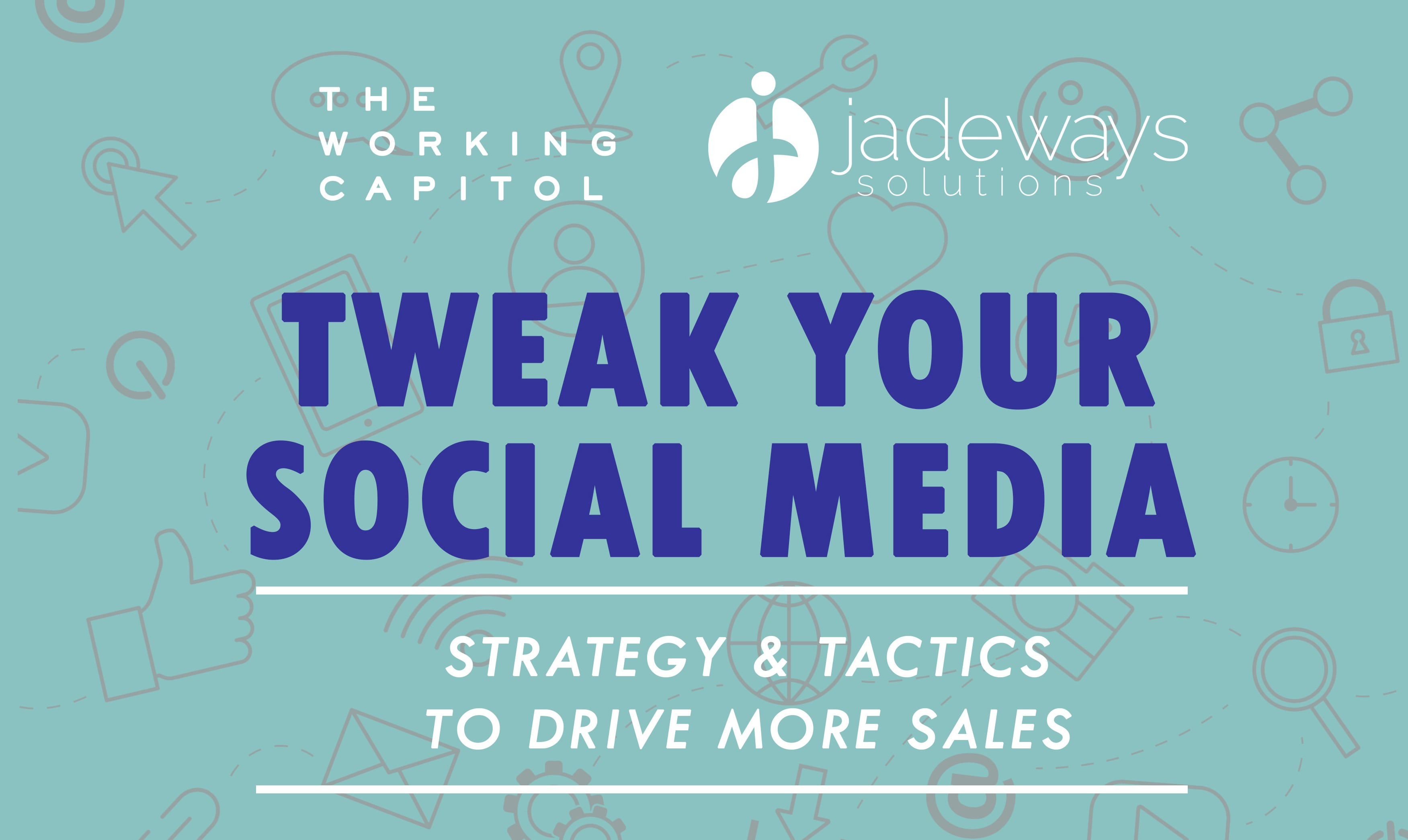 Tweak Your Social Media Workshop TWC